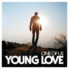 One Of Us - Young Love