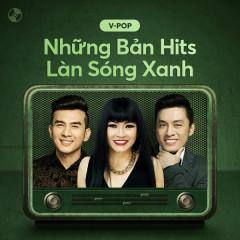 Những Bản Hits Làn Sóng Xanh - Various Artists