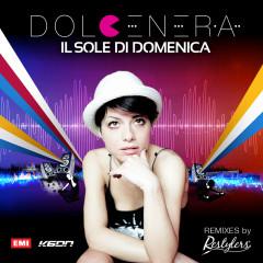 Il sole di domenica Remixes - Dolcenera