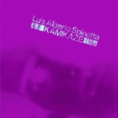 Kamikaze - Luis Alberto Spinetta