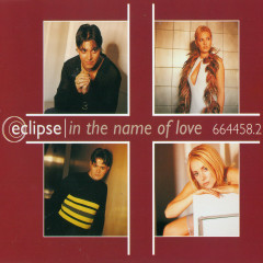 In the Name of Love (Remixes) - Eclipse