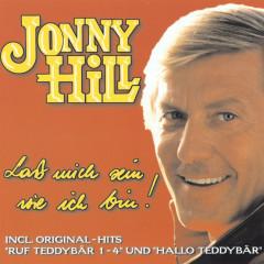 Laß mich sein wie ich bin! - Jonny Hill