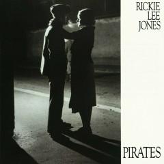Pirates - Rickie Lee Jones