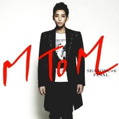 Season1/#6 Final (EP) - M to M