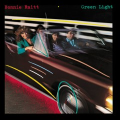 Green Light (Remastered Version) - Bonnie Raitt