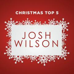 Christmas Top 5 - Josh Wilson