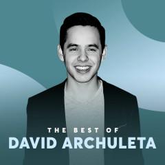 Những Bài Hát Hay Nhất Của David Archuleta