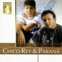 Warner 30 anos - Chico Rey & Paraná