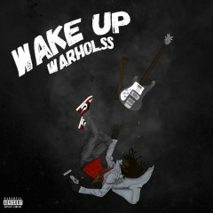 Wake Up (Single) - Warhol.SS