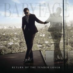 Return Of The Tender Lover - Babyface