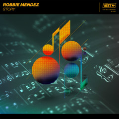 Story - Robbie Mendez