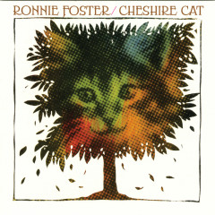 Cheshire Cat - Ronnie Foster