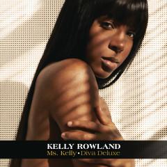 Ms. Kelly: Diva Deluxe - Kelly Rowland