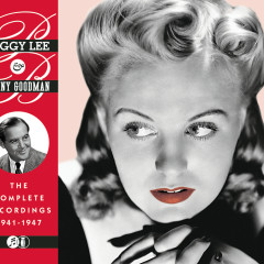 The Complete Recordings 1941-1947 - Peggy Lee, Benny Goodman