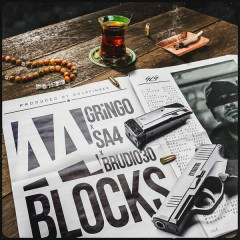 44 BLOCKS (Single) - Gringo, Sa4, Brudi030
