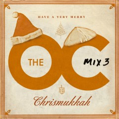 The O.C. Mix 3  Have A Very Merry Chrismukkah - Various Artists