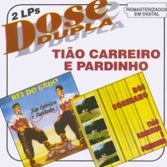 Dose Dupla - Tĩao Carreiro & Pardinho