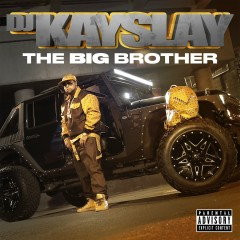 The Big Brother - Dj Kay Slay