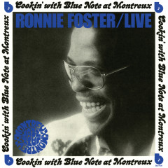 Live: Cookin' With Blue Note At Montreux - Ronnie Foster