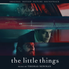 The Little Things (Original Motion Picture Soundtrack) - Thomas Newman