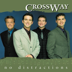No Distractions - CrossWay