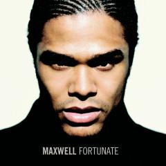 Fortunate - Maxwell