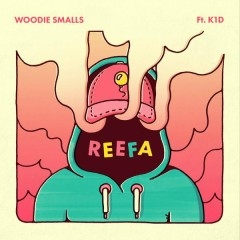REEFA - Woodie Smalls,K1D