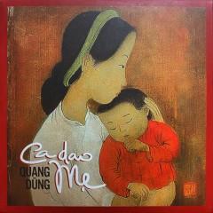 Ca Dao Mẹ - Quang Dũng