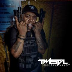 Shooter Ready - Twista