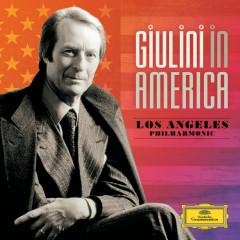 Giulini in America (Complete Los Angeles Philharmonic Recordings) - Los Angeles Philharmonic, Carlo Maria Giulini