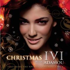 Christmas With Ivi - Ivi Adamou, Spiros Lambroy Choir