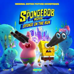 The SpongeBob Movie: Sponge On The Run (Original Motion Picture Soundtrack) - Tainy