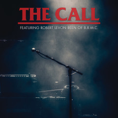 A Tribute To Michael Been (Live / Deluxe) - The Call, Robert Levon Been