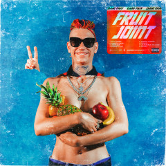 Fruit Joint - Dani Faiv
