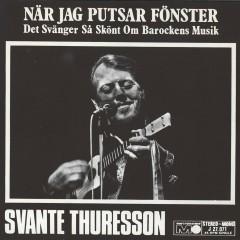 När jag putsar fönster - Svante Thuresson och Siw Malmkvist