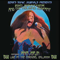 Live At The Carousel Ballroom 1968 - Big Brother & The Holding Company, Janis Joplin
