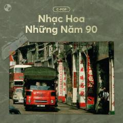 Nhạc Hoa Những Năm 90
