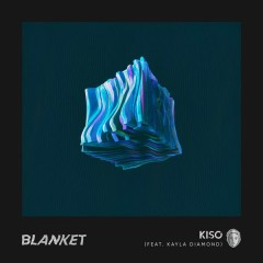 Blanket - Kiso,Kayla Diamond