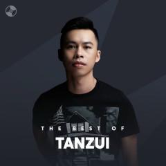 Những Bài Hát Hay Nhất Của Tanzui