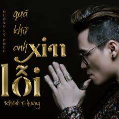 Quá Khứ, Anh Xin Lỗi (Single)