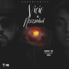 Vicio O Necesidad (Single)