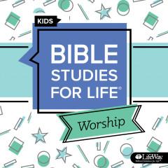 Bible Studies for Life Kids Worship Winter 2020-21 - Lifeway Kids Worship