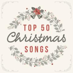 Top 50 Christmas Songs - Lifeway Worship