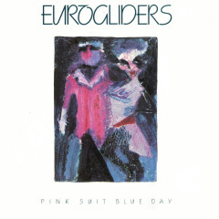 Pink Suit Blue Day - Eurogliders