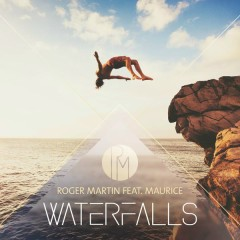 Waterfalls (Extended Mix) - Roger Martin,Maurice