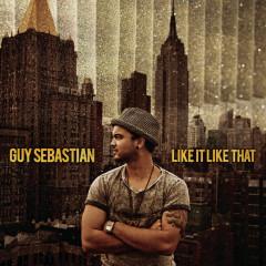 Like It Like That - Guy Sebastian