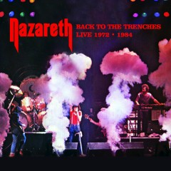 Back to the Trenches (Recorded Live In Concert!) - Nazareth