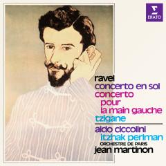 Ravel: Concerto en sol, Concerto pour la main gauche & Tzigane - Itzhak Perlman, Aldo Ciccolini, Orchestre de Paris, Jean Martinon