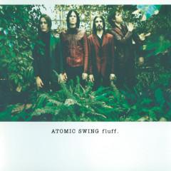 Fluff - Atomic Swing