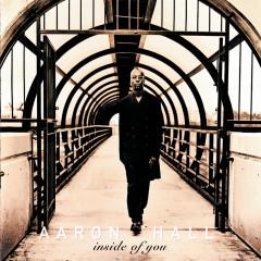 Inside Of You - Aaron Hall